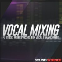 Vocal Enhancement – FL Studio Mixer Presets by ryan taber on Bantana Audio
