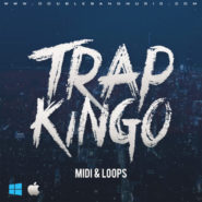 Trap Kingo – Loops & MIDI Files by Double Bang Music on Bantana Audio