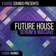 Future House | Serum & Massive by Surge Sounds on Bantana Audio