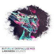 Future & Deep House MIDI by Laniakea Sounds on Bantana Audio