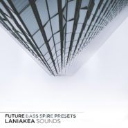 Future Bass Spire Presets by Laniakea Sounds on Bantana Audio