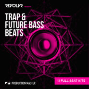 Revolvr presents Trap & Future Bass beats by Production Master on Bantana Audio