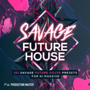 Savage Future House by Production Master on Bantana Audio