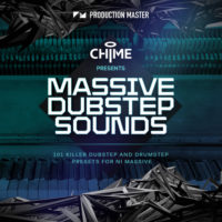 Chime presents Massive Dubstep Sounds by Production Master on Bantana Audio