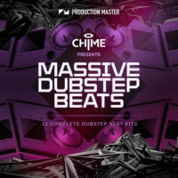 Chime presents Massive Dubstep Beats by Production Master on Bantana Audio