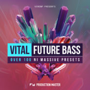 Vital Future Bass by Production Master on Bantana Audio