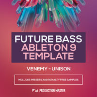 Venemy – Unison (Ableton Template) by Production Master on Bantana Audio