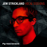Jem Strickland Vocal Sessions by Production Master on Bantana Audio
