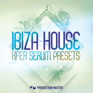 Ibiza House Xfer Serum presets by Production Master on Bantana Audio