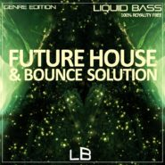 LB (Genre Edition) – Future House & Bounce Solution by Liquid Bass on Bantana Audio