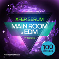Main room and EDM presets – for Xfer Serum by Production Master on Bantana Audio