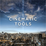 Cinematic Tools by Laniakea Sounds on Bantana Audio