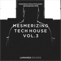 Mesmerizing Tech House Volume 3 by Laniakea Sounds on Bantana Audio