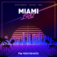 Miami 1982 by Production Master on Bantana Audio