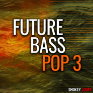 Future Bass Pop 3 by Smokey Loops on Bantana Audio