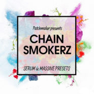 CHAINSMOKERZ by Patchmaker on Bantana Audio