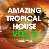 Amazing Tropical House Vol 2 by Class Audio Gold on Bantana Audio