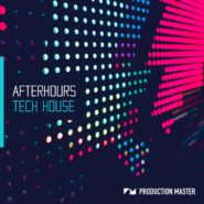 Production Master - Afterhours: Tech House on Bantana Audio