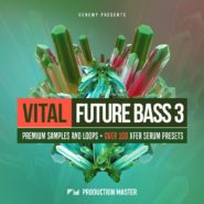 Vital Future Bass 3 by Production Master on Bantana Audio