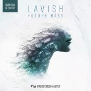 LAVISH – Future Bass by Production Master on Bantana Audio
