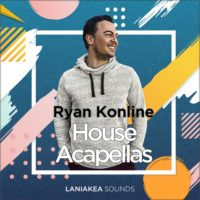 Ryan Konline – House Acapellas by Laniakea Sounds on Bantana Audio