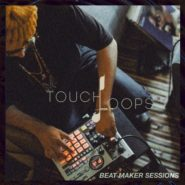 Beat Maker Sessions by Touch Loops on Bantana Audio