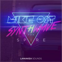 Mike Ost – Synthwave for Spire by Laniakea Sounds on Bantana Audio