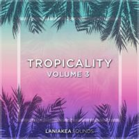 Tropicality 3 by Laniakea Sounds on Bantana Audio