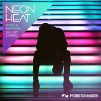 Neon Heat by Production Master on Bantana Audio