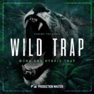 Wild Trap by Production Master on Bantana Audio