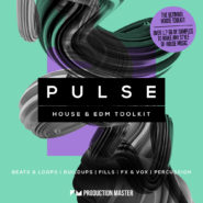 Pulse – House & EDM Toolkit by Production Master on Bantana Audio