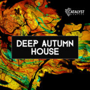 Autumn Deep House by Catalyst Samples on Bantana Audio
