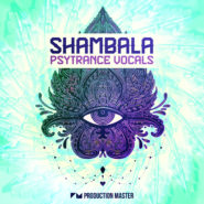 Shambala – Psytrance Vocals by Production Master on Bantana Audio