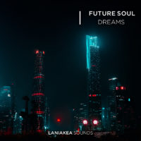 Future Soul Dreams by Laniakea Sounds on Bantana Audio
