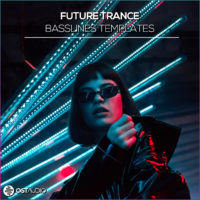 Future Trance Basslines by OST Audio on Bantana Audio