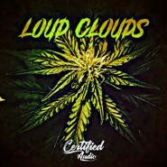Loud Clouds by Certified Audio on Bantana Audio