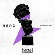 Nero – Melancholic Trap by Osaka Sound on Bantana Audio