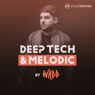 Deep Tech & Melodic by WADD by Studio Tronnic on Bantana Audio