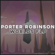 Porter Robinson Style FL Studio Project by Bantana Audio on Bantana Audio